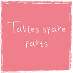 tables spare parts